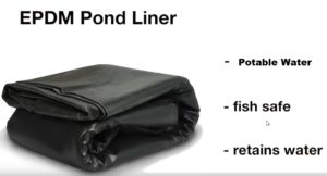 EPDM pond liner potable water and fish safe - long life